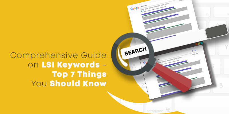 Comprehensive Guide on LSI Keywords