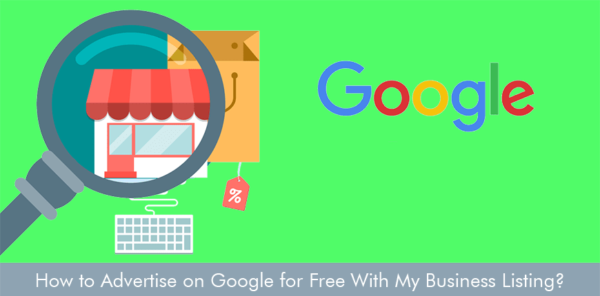 How to Advertise on Google for Free With My Business Listing