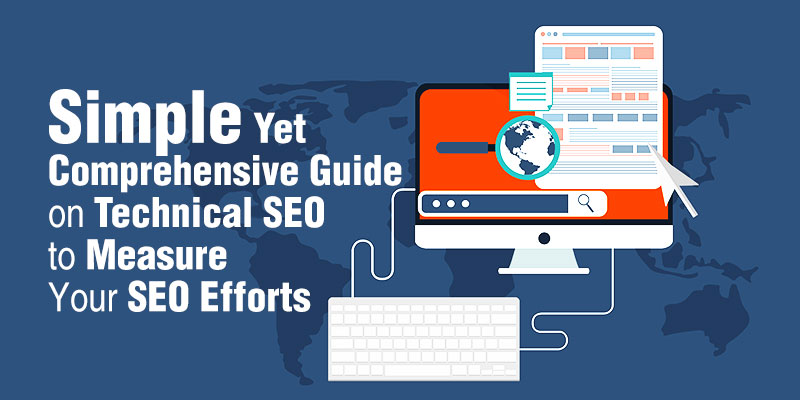 Comprehensive Guide on Technical SEO
