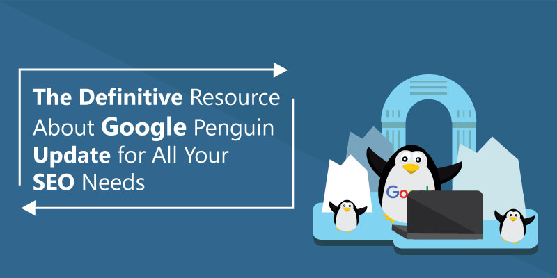 The Definitive Resource About Google Penguin